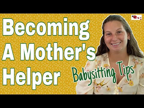 Becoming A Mothers Helper