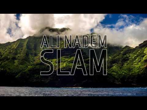 Ali Nadem - Slam (Original Mix) [FREE DOWNLOAD]