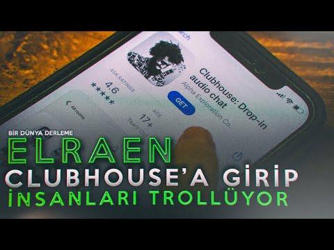 Elraen - Clubhouse Girip İnsanları Trollüyor