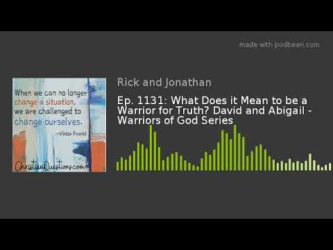 What Does it Mean to be a Warrior of Truth? David and ...