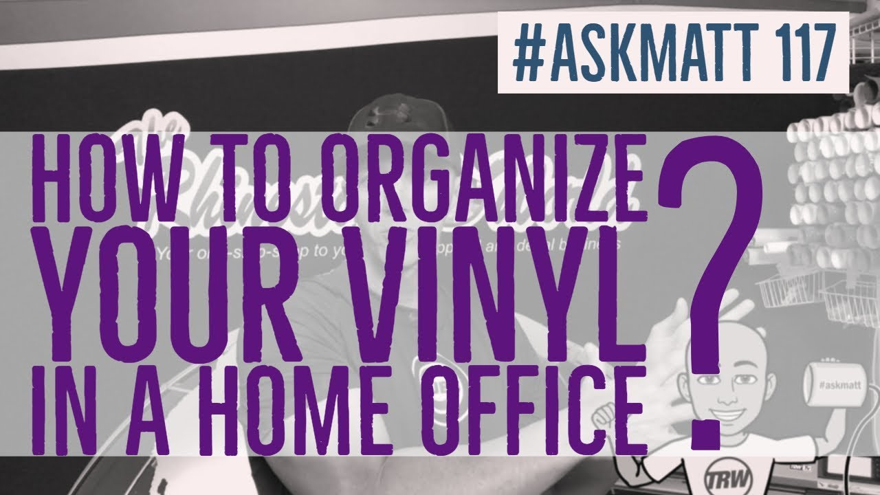 how to organize your vinyl home office askmatt 117 youtube