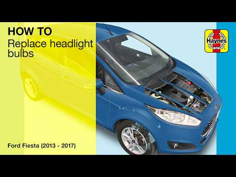 How To Change The Headlight Bulbs On A Ford Fiesta Mark 7 - 2013 To July 2017 (62 To 17 Reg)