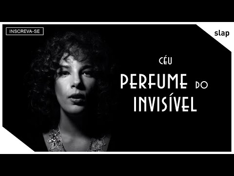 Céu - Perfume do Invisível (Vídeo Oficial)