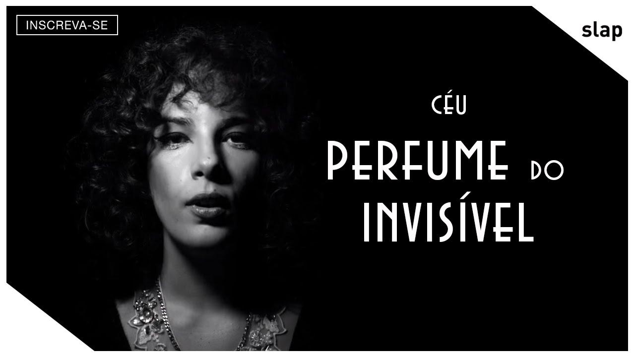 ceu-perfume-do-invisivel-video-oficial-ceu-oficial
