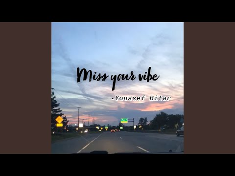 Miss Your Vibe