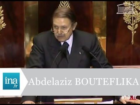 Abdelaziz Bouteflika, discours à l'assemblée Nationale - Archive INA