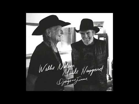 Don't Think Twice, It's Alright - Merle Haggard & Willie Nelson