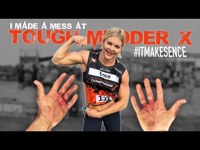 Brooke Ence - I Made a Mess at Tough Mudder X