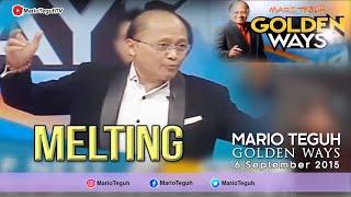 Mario Teguh - Melting