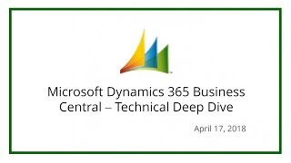 Microsoft Dynamics 365 Business Central – Technical Deep Dive (April 17, 2018)
