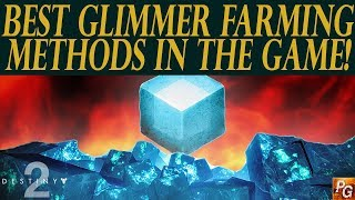 Destiny 2: Best Glimmer Farming Methods! Max Glimmer In A Day!