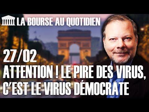 Bourse Au Quotidien - Attention ! Le Pire Des Virus, C'est Le Virus Démocrate