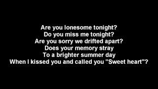 Are you lonesome tonight - Elvis Presley - lyrics