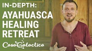 2-Week Ayahuasca Plant Spirit Healing Retreat in Peru | Casa Galactica