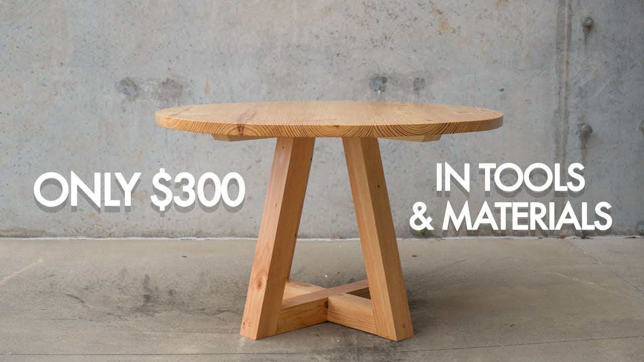 Round Dining Table Build With Only 300 In Tools And Materials Youtube