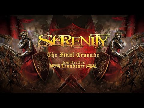 SERENITY - The Final Crusade (Official Lyric Video)   Napalm Records