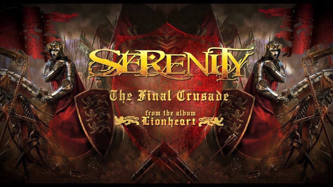 SERENITY - The Final Crusade (Official Lyric Video) | Napalm Records #1