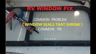 RV Camper Window rim seal repair - My quick permanent cheap way