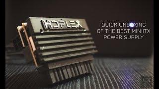 HDPlex 160W Quick Unboxing | Smallest Mini ITX Power Supply in The World