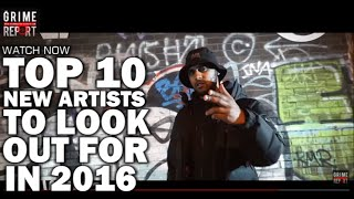 10 Grime & Rap Artists To Look Out For In 2016 (Part 1)
