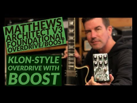 MATTHEWS ARCHITECT V3 Klon-style DRIVE with EQ and BOOST