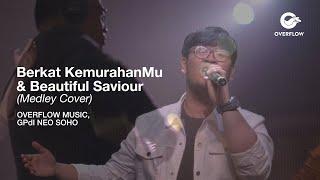 Gambar cover Berkat KemurahanMu & Beautiful Saviour (medley cover) - OVERFLOW MUSIC, GPdI NEO SOHO