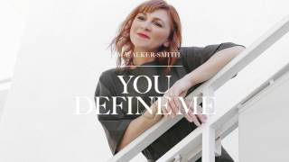 Kim Walker-Smith - You Define Me (Audio) thumbnail