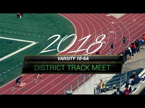 Garland ISD: 2018 District 10-6A Varsity District Track Meet