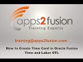 How to Create Time Card in Oracle Fusion Time and Labor OTL