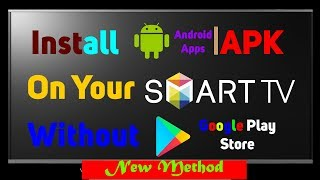 How To Install APK in Your Smart TV| New Method 100% Working| Hacker Hero