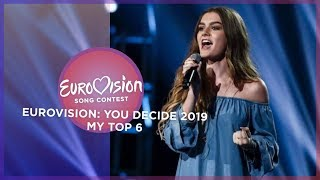 Eurovision 2019 🇬🇧 (Eurovision: You Decide 2019/British National Selection) - Top 6
