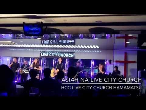 CANTORA ASIAH NA LIVE CITY CHURCH JAPAN JESUS AT THE CENTER OF IT ALL CANAL ALECS JAPAN