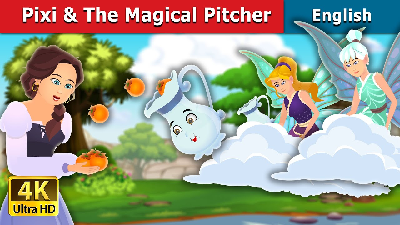 Pixi and The Magical Pitcher Story in English | Stories for Teenagers | English Fairy Tales