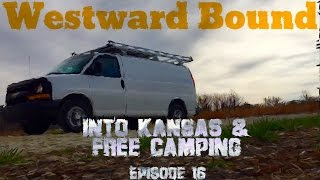 Westward Bound; Into Kansas & Free Camping!