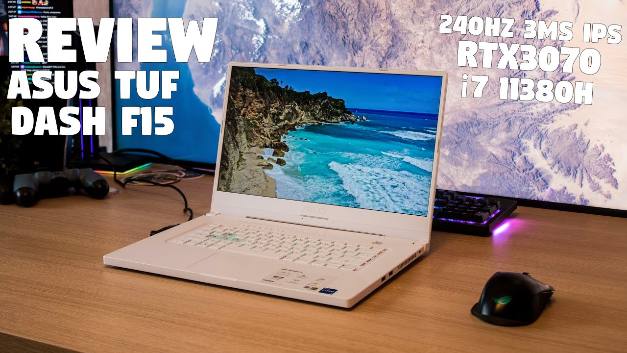 The ASUS TUF DASH F15 Review by Tanel - 240Hz 3ms IPS RTX3070 & Intel i7 11370H!