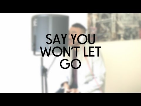 James Arthur - Say You Wont Let Go | Josh Daniel Cover