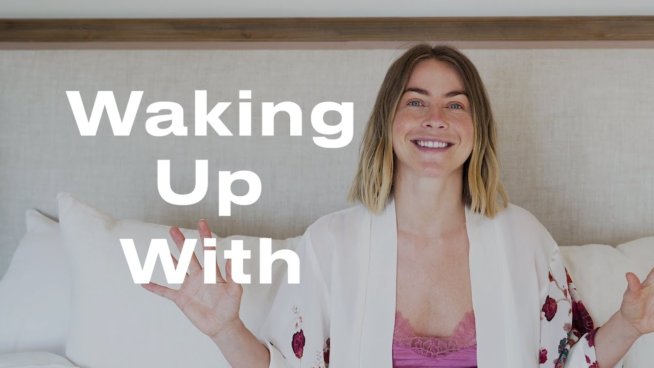 Julianne Hough's Morning Routine: Dancing, Clean Beauty & More | Waking Up With