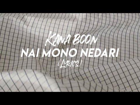 Kana Boon || Nai Mono Nedari|| Lyrics