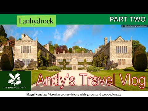 Andy's National Trust Travel Blogs: Lanhydrock, Cornwall, 1640's house PART TWO