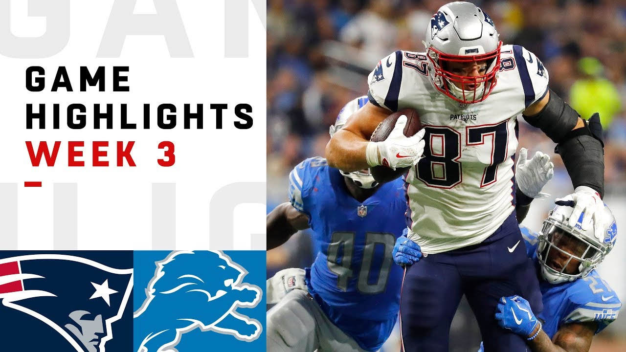 16458cdd Patriots vs. Lions Week 3 Highlights | NFL 2018