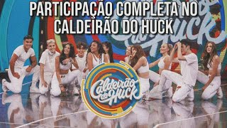Now United no Caldeirão do Huck || COMPLETO HD