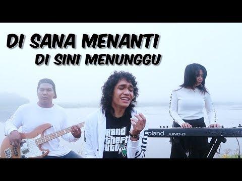 Free Download Disana Menanti Disini Menunggu - Uks (cover) By Zerosix Park Mp3 dan Mp4