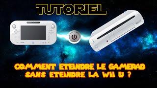 Tutoriel : éteindre le gamepad sans éteindre la Wii U !