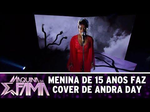 Menina de 15 anos faz cover de Andra Day | Máquina da Fama (21/08/17)
