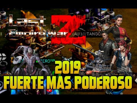 2019 CSB - FUERTE MÁS PODEROSO  │LAST EMPIRE WAR Z │ CROSS-STATE BATTLE 2019