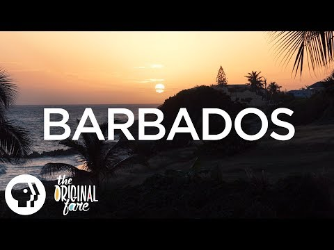 Original Fare - Barbados | Original Fare | PBS Food