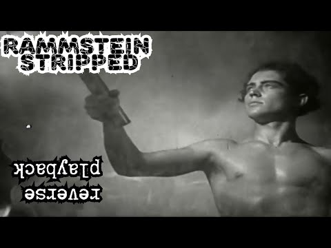 Rammstein-Stripped-Official-Video #reverse playback #Пердовод