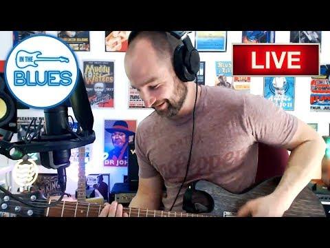 INTHEBLUES Live Guitar Jam Q&A #5 (March 18, 2018)