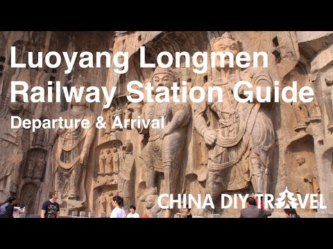 Luoyang Longmen Railway Station Guide - departure and arrival