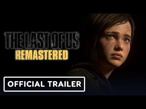 The Last Of Us Remastered - Official PS Plus Trailer